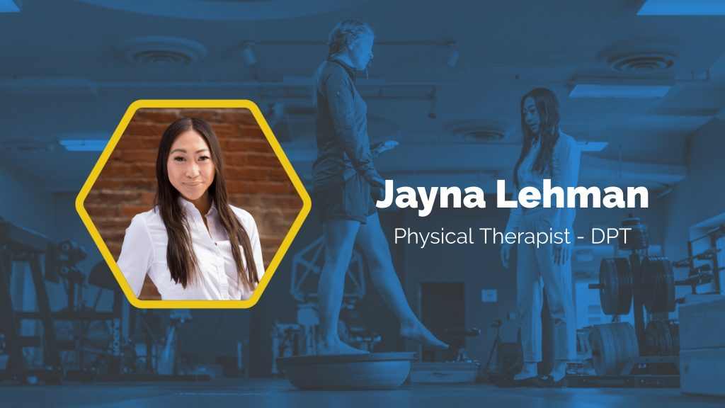 Physical Therapist Jayna